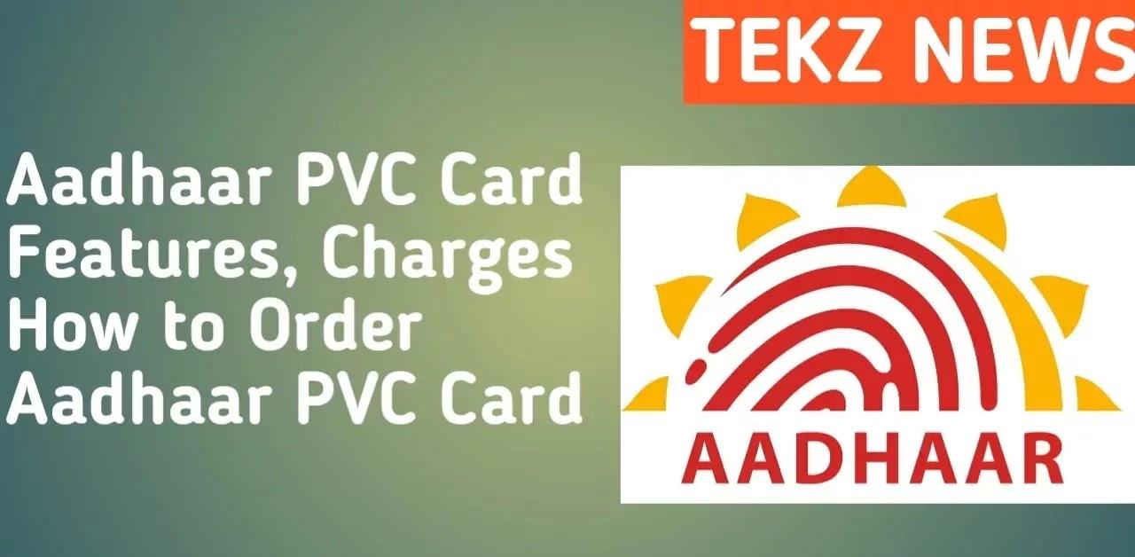Aadhaar PVC Card Features, Charges   Aadhaar PVC Card Kaise Banaye