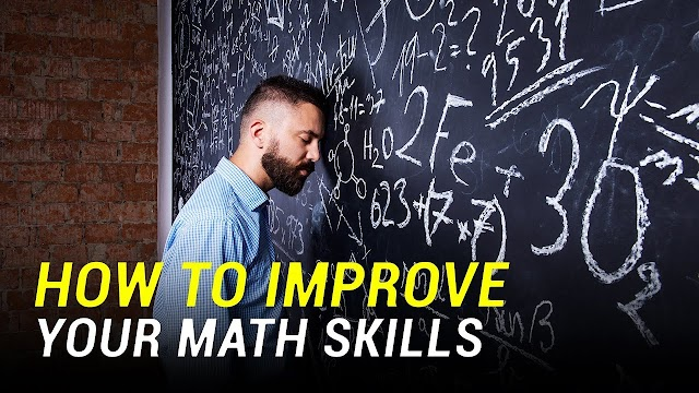 Instructions to Improve Your Math Skills