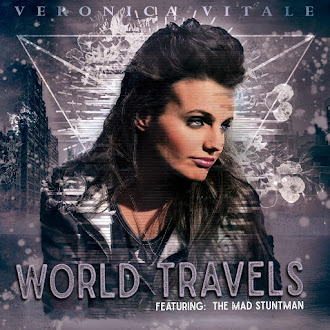 'WORLD TRAVELS' BY VERONICA VITALE feat. THE MAD STUNTMAN