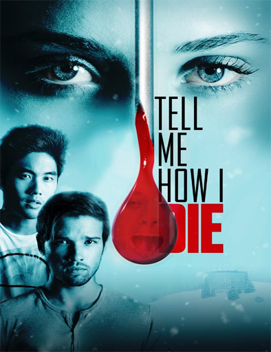 Ver Tell Me How I Die (2016) Online