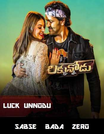 Luck Unnodu 2017 UNCUT Hindi Dual Audio HDRip Full Movie Download