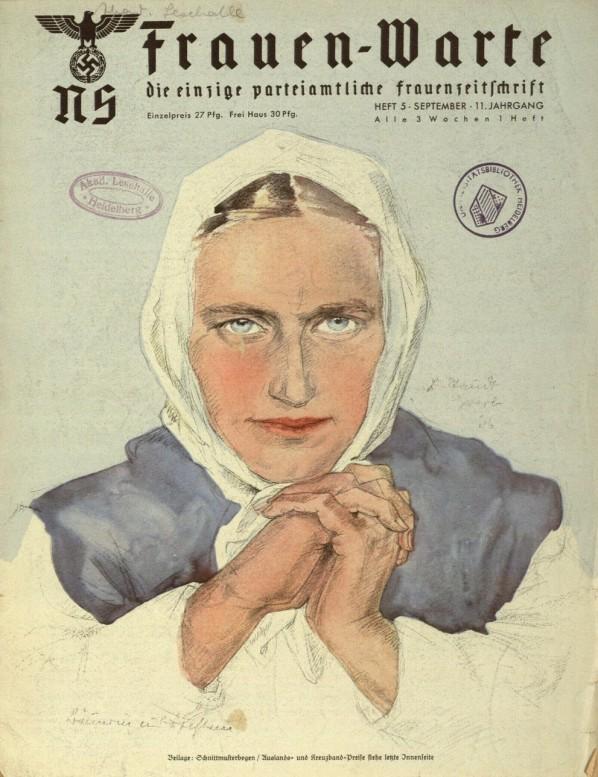 Nazi Magazine for Women: NS-Frauen-Warte Covers from 1941 ... Nazi Women Propaganda