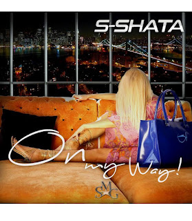 New Music: S Shata – On My Way