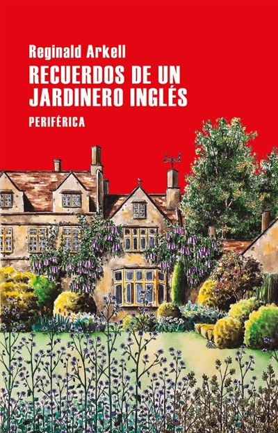 https://laantiguabiblos.blogspot.com/2020/11/recuerdos-de-un-jardinero-ingles.html