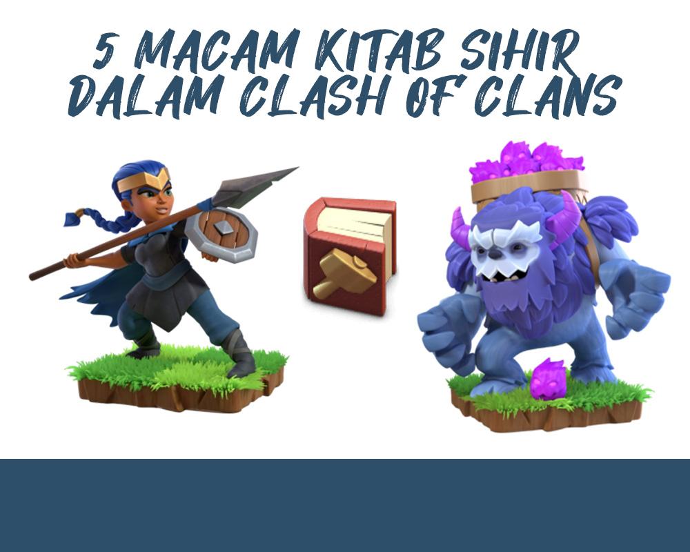 Fungsi dan Kegunaan 5 Macam Kitab di Clash Of Clans