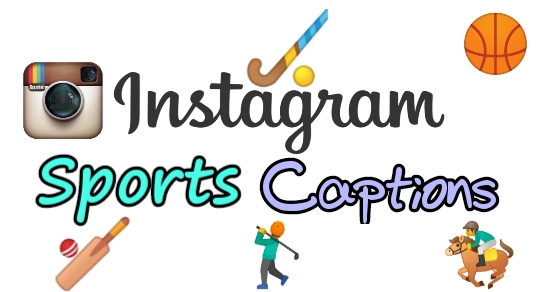 Sports Instagram captions, Instagram captions for sports, Best Instagram captions
