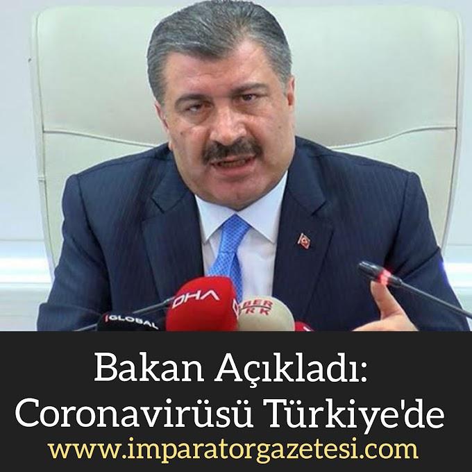 Bakan koca Açıkladı korona virüsü Türkiye'de
