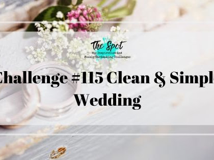 Challenge #115 Clean & Simple Wedding