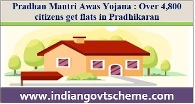 Over 4,800 citizens get flats in Pradhikaran