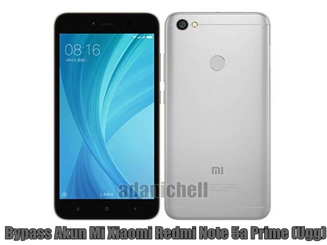 Cara Bypass Akun Mi Xiaomi Redmi Note 5a Prime (Ugg) Gratis