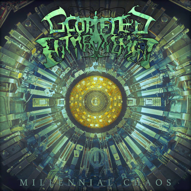 Glorified Enthronement - Millennial Chaos (2019)