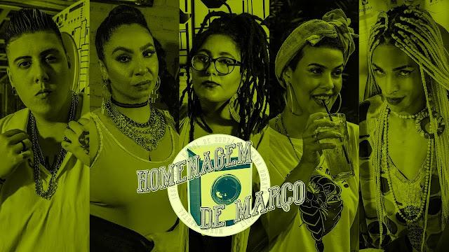 """""""Homenagem de Março"""" com: Issa Paz, Karol de Souza, Sara Donato, Bivolt e Monna Brutal"""