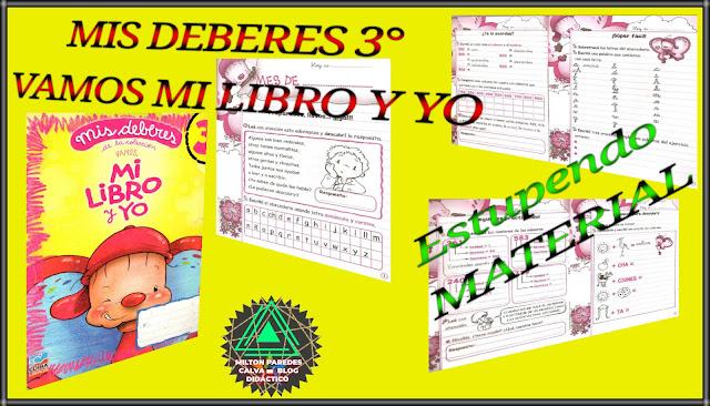 MIS DEBERES 3° -  VAMOS MI LIBRO Y YO