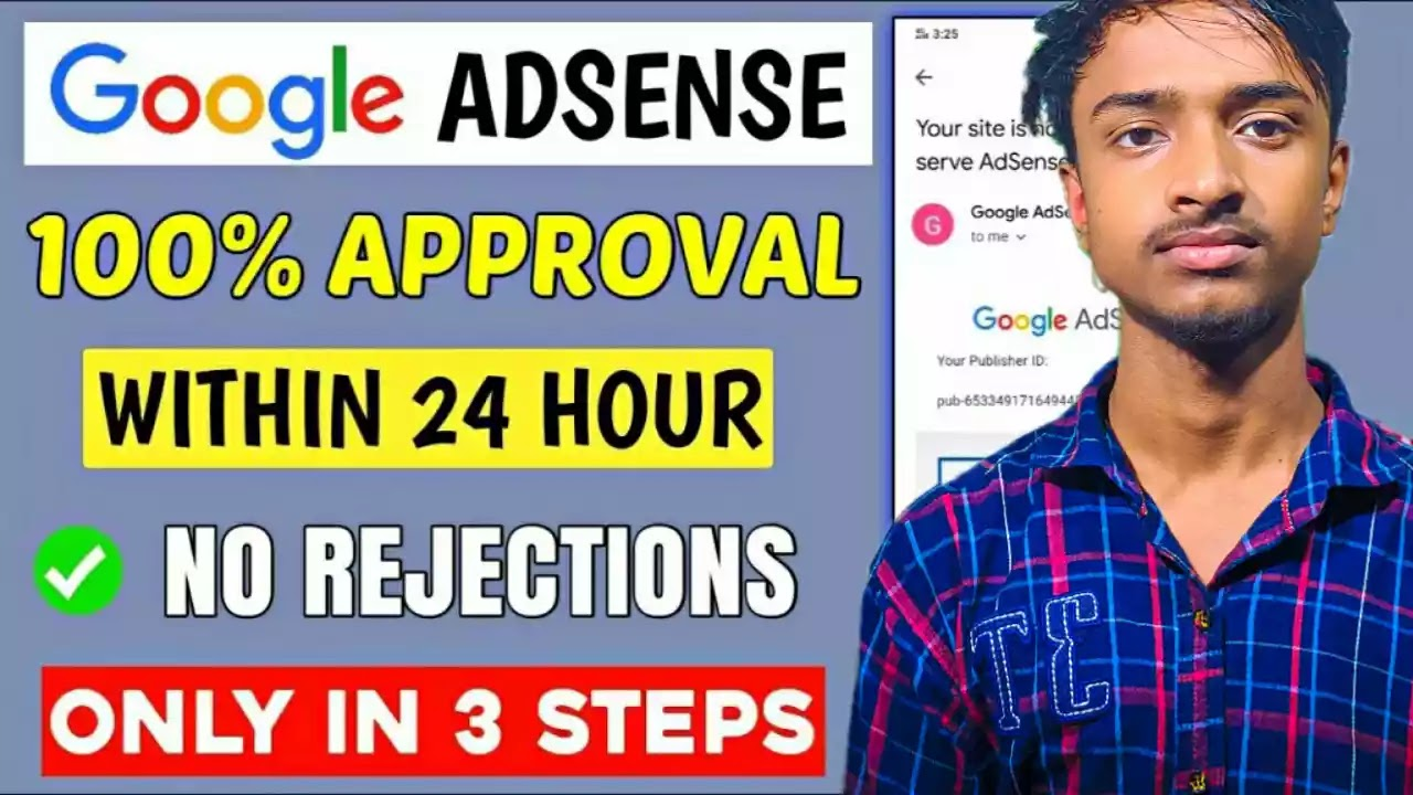 Adsense approval within 24 hours with just 3 steps