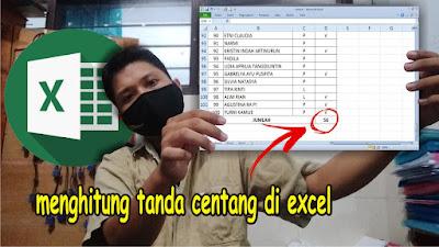 Cara Menjumlah Tanda atau Simbol Centang di Microsoft Excel