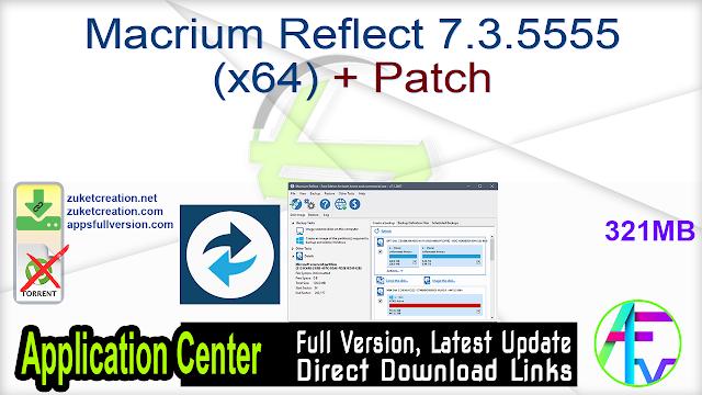 Macrium Reflect 7.3.5555 (x64) + Patch