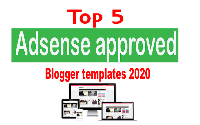 Adsense approved blogger templates 2020