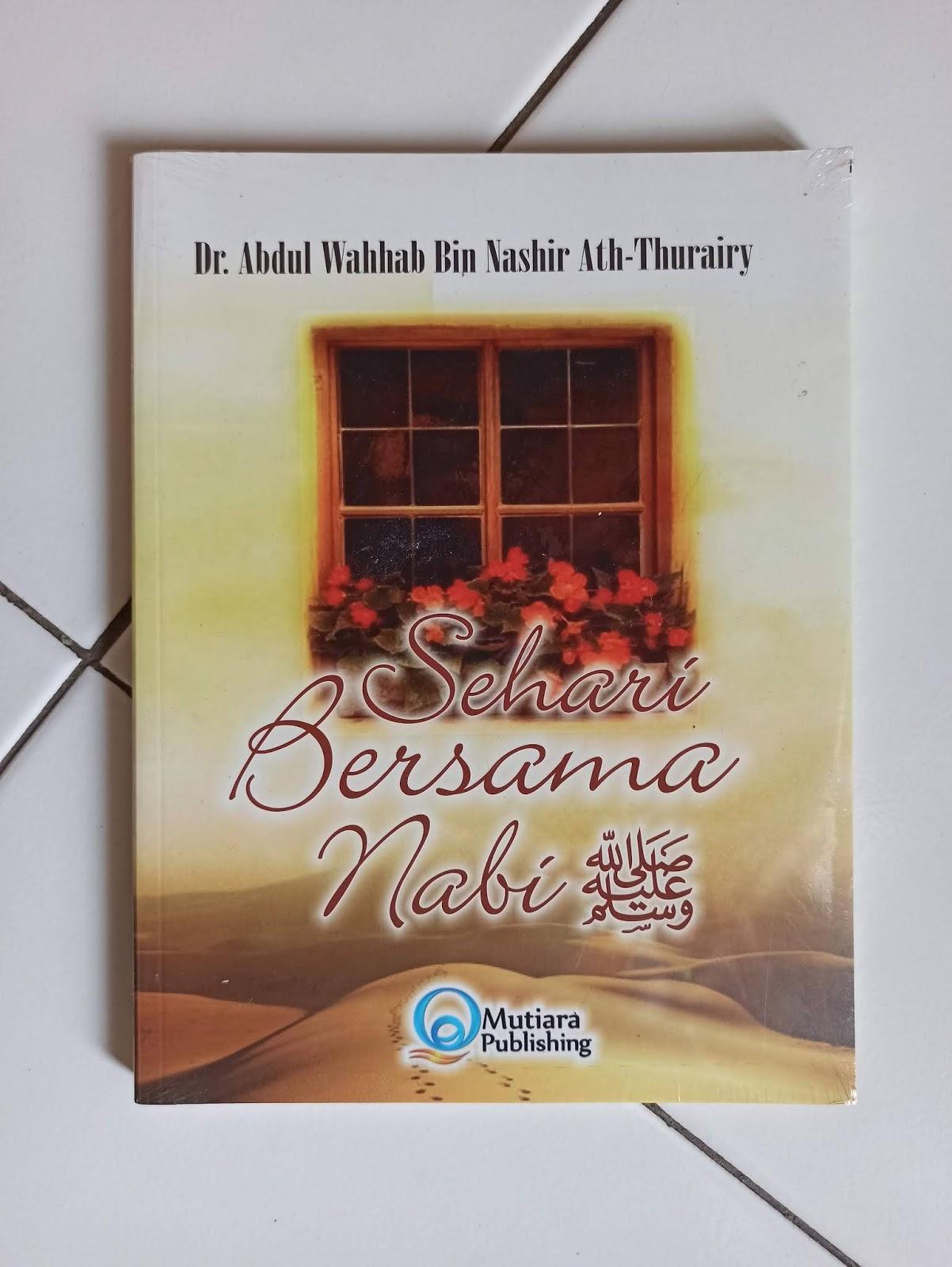 Buku Islam karya Dr. Abdul Wahhab Bin Nashir Ath-Thurairy