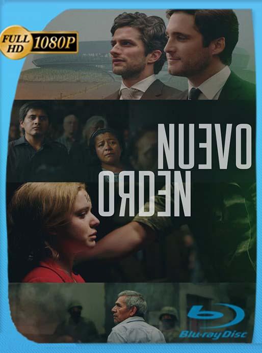 Nuevo orden (2020) 1080p WEB-DL AMZN Latino [GoogleDrive] [tomyly]