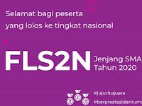 Pengumuman Hasil Seleksi FLS2N Jenjang SMA  Tingkat Provinsi Tahun 2020