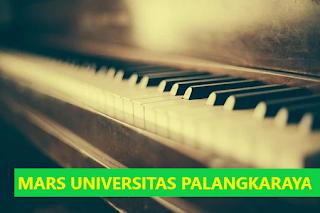 Lirik Lagu Mars & Hymne Universitas Palangkaraya