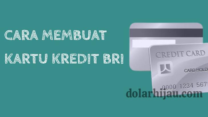 cara membuat kartu kredit BRI lewat Bank dan Via Online