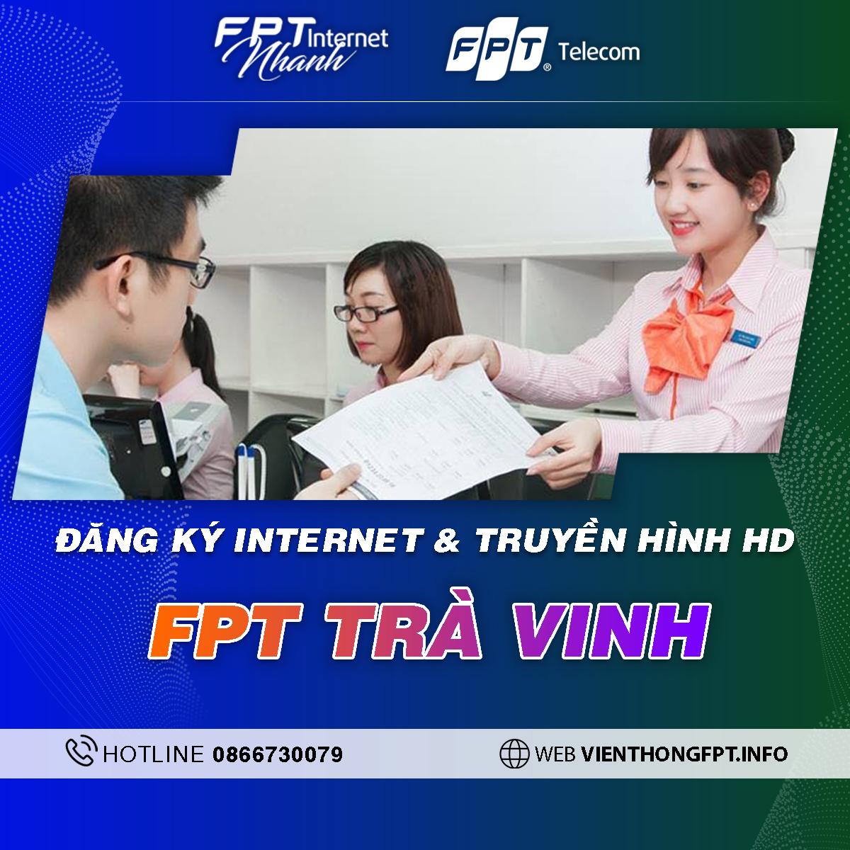 Chi nhánh FPT Trà Vinh - Tổng đài lắp Internet và Truyền hình FPT