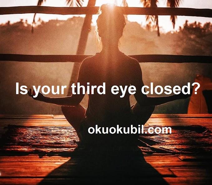 Üçüncü Gözün Kapalı mı? Meditasyon Yaparak Açmayı dene