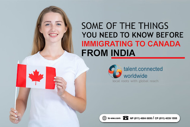 Some of the things you need to know before immigrating to Canada from India