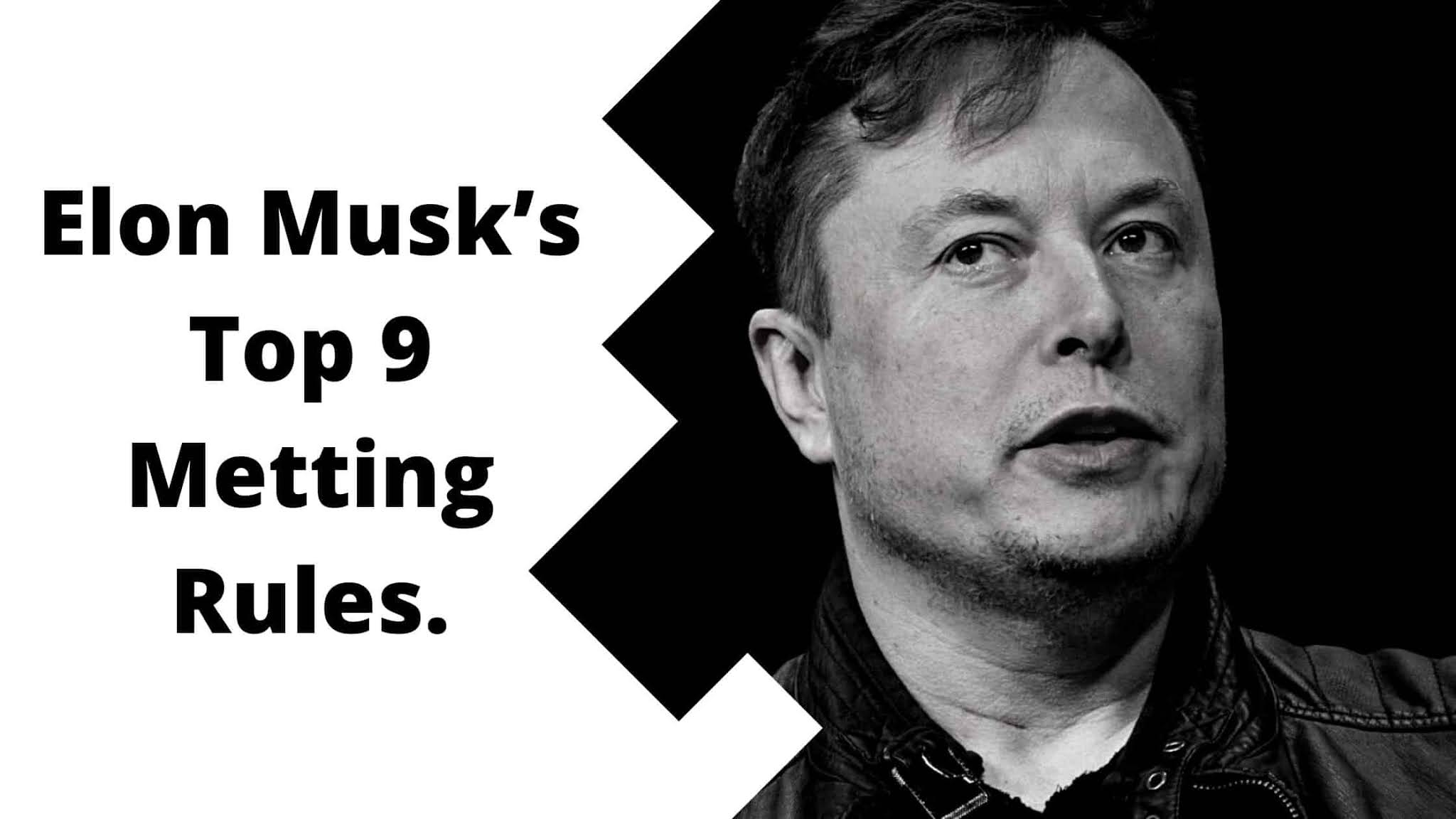 Elon Musk's Top 9 Metting Rules