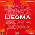 AUDIO | Iyanya – Ijeoma Ft. Peruzzi | Download [Music] Mp3