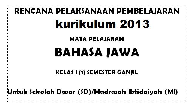 Download Rpp Bahasa Jawa Kelas 1 Sd Revisi 2020 2021 Kurikulum 2013 Rpp Kls