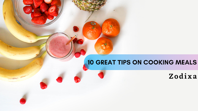10 Great Tips On Cooking Meals