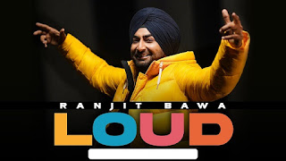 Loud Lyrics + Translation – Ranjit Bawa