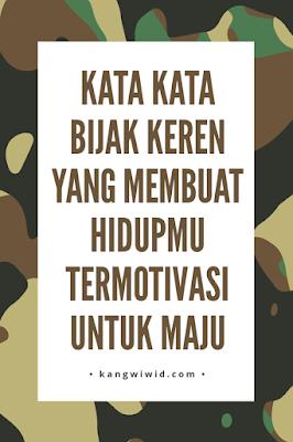 Kata Kata Bijak Keren Jadi Motivasi Untuk Maju Kang Wiwid
