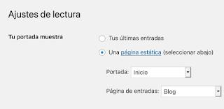 """en Wordpress es necesario especificar, bajo qué página, van a estar las entradas. En este caso, todas las entradas van a mostrarse por medio de la página """"Blog"""", mientras que en la página de """"Inicio"""" se va a estructurar la portada del sitio web."""