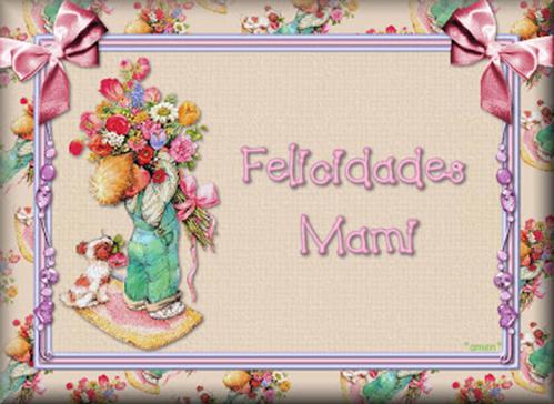 felicidades mami