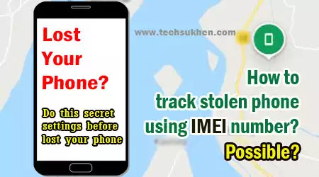 proven tips on how to track lost mobile with imei number easily