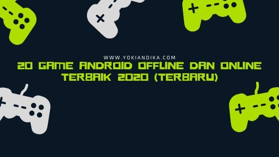20-Game-Android-Offline-Online-Terbaik-2020