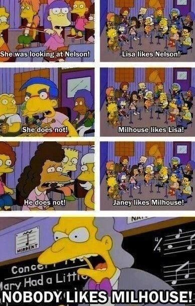 Nobody likes Milhouse