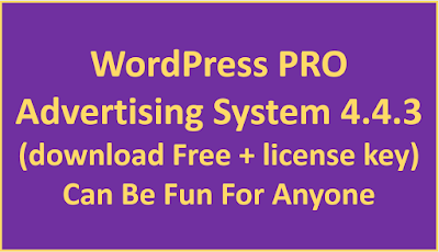 WordPress PRO Advertising System 4.4.3 (download Free + license key) Can Be Fun For Anyone