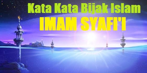kata bijak islam imam syafi'i