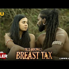 Breast Tax webseries  & More
