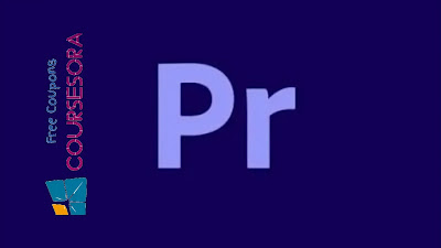 Adobe Premiere Pro 2021 Ultimate Course Coupons