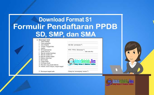 Download Formulir Pendaftaran PPDB Format S1