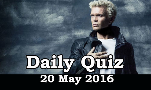 Daily Current Affairs Quiz - 20 May 2016