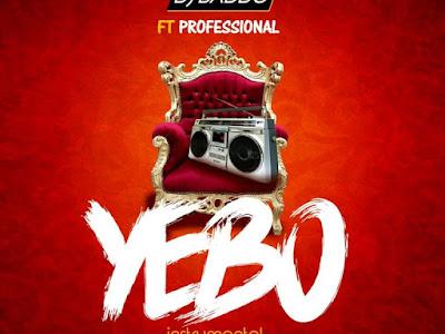 🔥FREE BEAT: DJ Baddo ft Professional – Yebo Beat