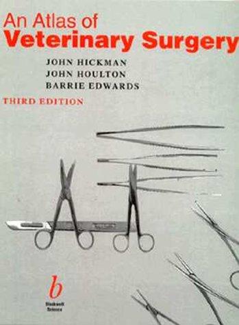 An Atlas of Veterinary Surgery  3rd Ed - WWW.VETBOOKSTORE.COM
