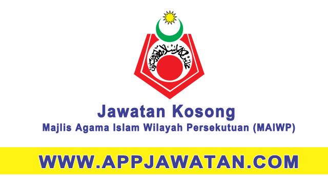 Jawatan Kosong Kerajaan di Majlis Agama Islam Wilayah Persekutuan (MAIWP)