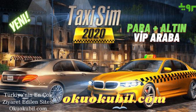 Taxi Sim 2020 v1.2.17 Altın + Para + Vip Araba Hileli Mod Apk İndir